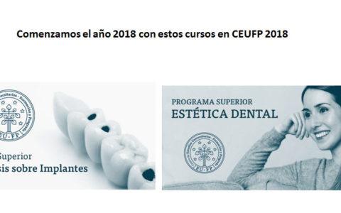 Nuevas ediciones enero y febrero cursos odontologia del 2018 – CEUFP